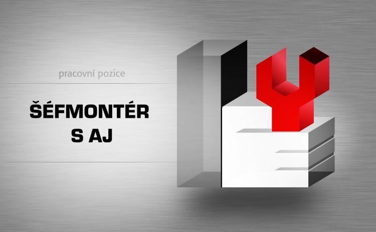 Šéfmontér s AJ - celá ČR/zahraničí
